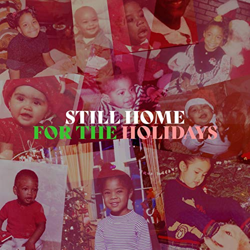 Still Home For The Holidays (An R&B Christmas Album)