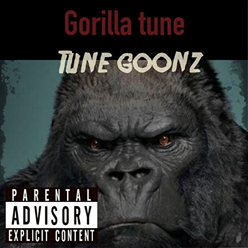 Gorilla Tune - Single [Explicit]