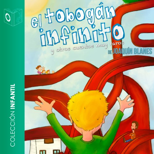 El Tobogan Infinito [The Infinite Waterslide] audiobook cover art
