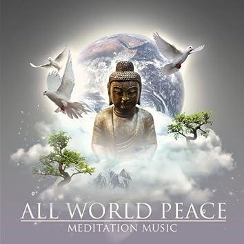 All World Peace Meditation Music