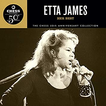 Her Best - The Chess 50th Anniversary Collection