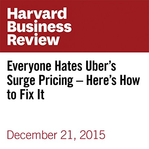Everyone Hates Uber's Surge Pricing – Here's How to Fix It copertina
