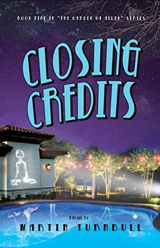 Closing Credits: A Novel of Golden-Era Hollywood (Hollywood's Garden of Allah Novels Book 9)