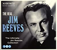 Real Jim Reeves by JIM REEVES (2013-10-22)