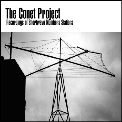The Conet Project: Recordings of Shortwave Numbers Stations cover art