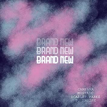 Brand New (feat. p. kruise)