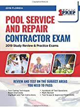 2019 Florida Pool Service and Repair Contractor Exam: 2019 Study Review & Practice Exams