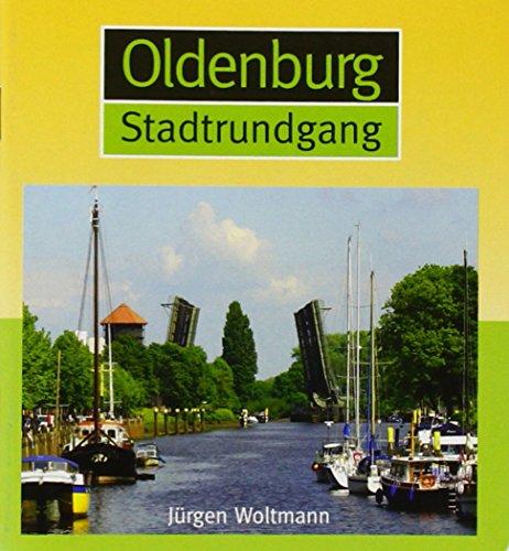 Oldenburg Stadtrundgang