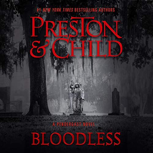 Bloodless Audiobook By Douglas Preston, Lincoln Child cover art