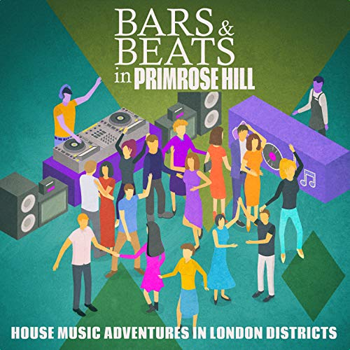 Bars & Beats in Primrose Hill