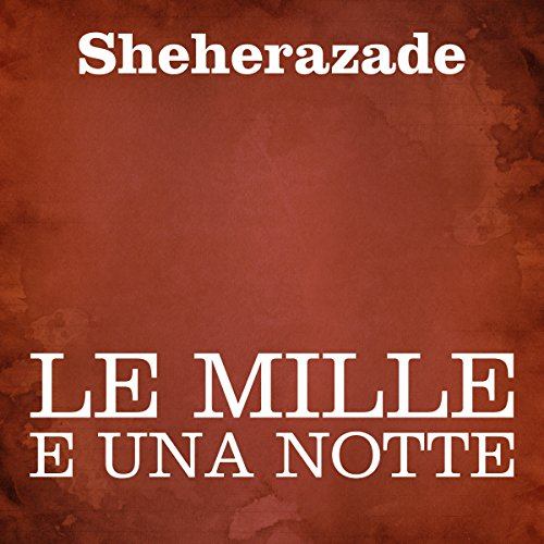 Le Mille e una notte audiobook cover art