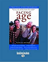 Facing Age: A Practical Guide for Families