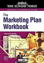 The Marketing Plan Workbook (Sunday Times Business Enterprise Guide)