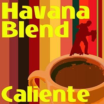 Havana Blend - Caliente
