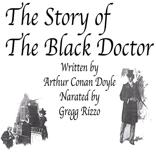 The Story of the Black Doctor audiobook cover art