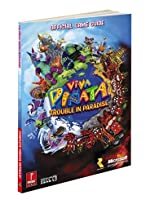 Viva Pinata - Trouble in Paradise: Prima Official Game Guide de Bryan Stratton
