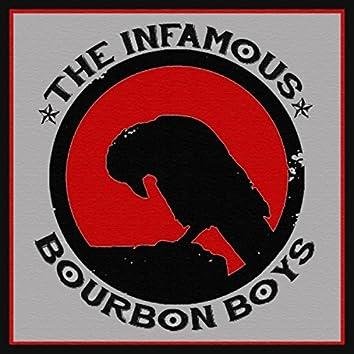 The Infamous Bourbon Boys