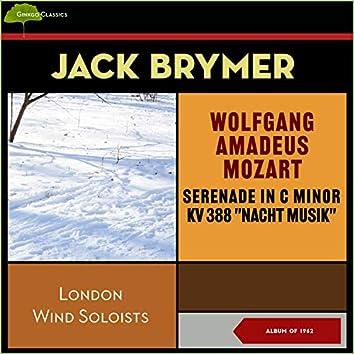 "Wolfgang Amadeus Mozart: Serenade in C Minor, Kv 388 ""Nacht Musik"" (Album of 1962)"