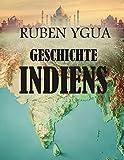GESCHICHTE INDIENS (German Edition)