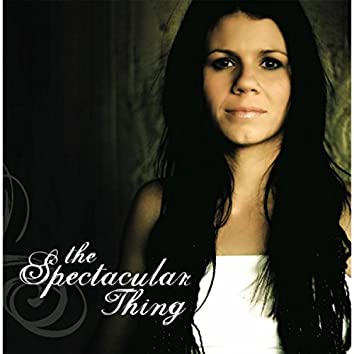 The Spectacular Thing