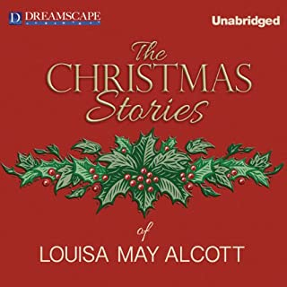 The Christmas Stories of Louisa May Alcott audiobook cover art