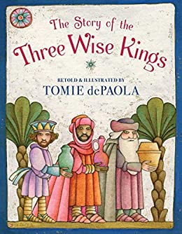 The Story of the Three Wise Kings by [Tomie dePaola]