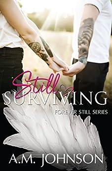 Still Surviving by [A.M. Johnson]