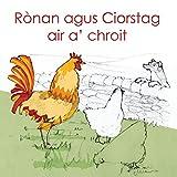 Ronan agus Ciorstag air a' chroit