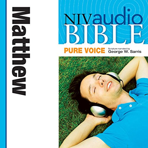 NIV Audio Bible, Pure Voice: Matthew audiobook cover art