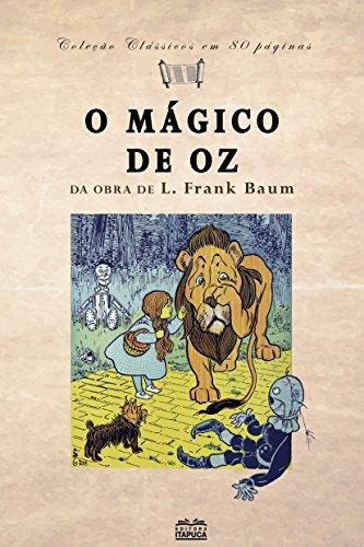 O Mágico de Oz: Da obra de L. Frank Baum (Clássicos em 80 páginas)