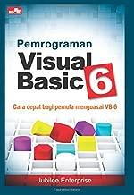 Pemrograman Visual Basic 6 (Indonesian Edition)