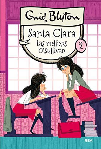 Santa Clara 2: Las mellizas O'Sullivan (INOLVIDABLES)