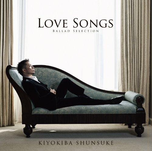 LOVE SONGS~BALLAD SELECTION~