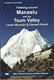 Trekking Around Manaslu & the Tsum Valley: Lower Manaslu & Ganesh Himal