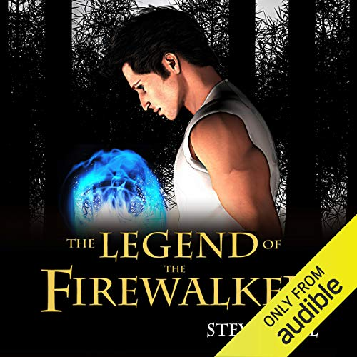 The Legend of the Firewalker, Book 1 cover art