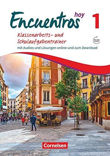 Encuentros - Método de Español - 3. Fremdsprache - Hoy - Band 1: Klassenarbeitstrainer