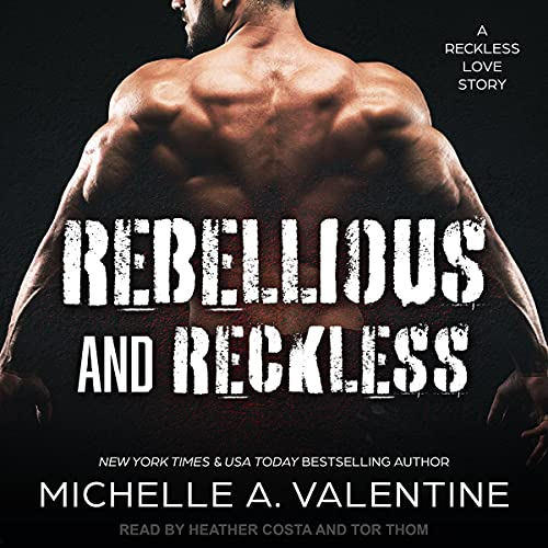Rebellious and Reckless: Campus Hotshots Series, Book 1