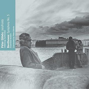 Eötvös: Zeropoints - Beethoven: 5th Symphony