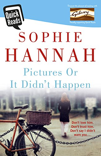 Pictures Or It Didn\'t Happen: From the bestselling author of Haven't They Grown a psychological suspense guaranteed to unlock the dark side of the mind . . . (Quick Reads 2015) (English Edition)