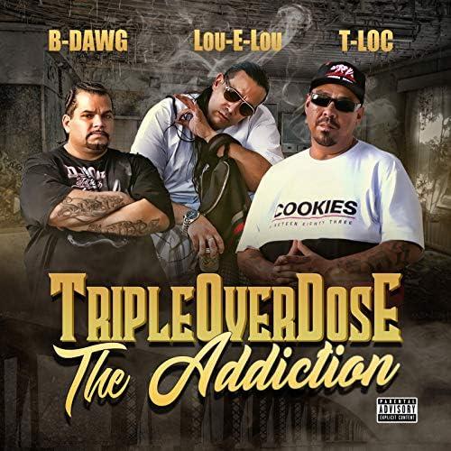 T-Loc, B-Dawg & Lou-E-Lou