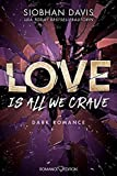 Love Is All We Crave: DARK ROMANCE: 3