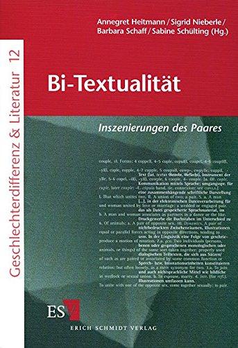 Bi-Textualität: Inszenierungen des Paares (Geschlechterdifferenz & Literatur (G&L), Band 12)