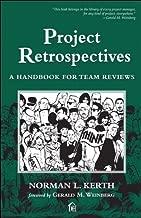 Project Retrospectives: A Handbook for Team Reviews (Dorset House eBooks)
