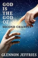 God is the God of Second Chances