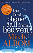 The First Phone Call From Heaven by Mitch Albom (2015-01-15)