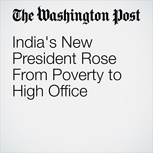 India's New President Rose From Poverty to High Office copertina