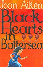 [(Black Hearts in Battersea)] [By (author) Joan Aiken] published on (March, 2004)