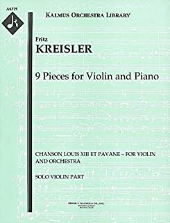 9 Pieces for Violin and Piano (Chanson Louis XIII et Pavane – for violin and orchestra): Solo violin part (Qty 4) [A6319]