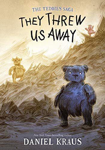 They Threw Us Away (The Teddies Saga Book 1) (English Edition)