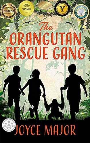 The Orangutan Rescue Gang by [Joyce Major]